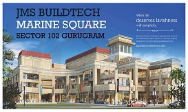 JMS Marine Square 102 Assured Return Property In Gurgaon